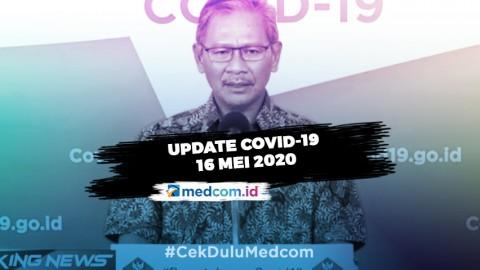Update COVID-19 16 Mei: Positif 17.025, Sembuh 3.911, Meninggal 1.089