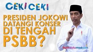 [Ceki-ceki] Presiden Jokowi Datangi Konser di Tengah PSBB? Ini Faktanya