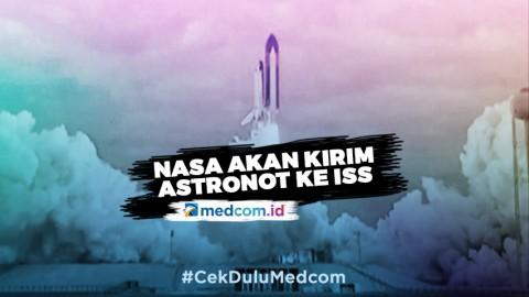 Besok, NASA Kirim Dua Astronot ke Stasiun Ruang Angkasa Internasional