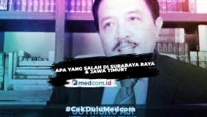 Apa yang Salah di Surabaya Raya dan Jawa Timur?