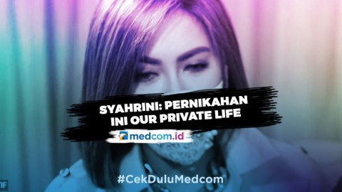 Jarang Publikasi Keseharian, Syahrini: Pernikahan Ini <i> Our Private Life </i>