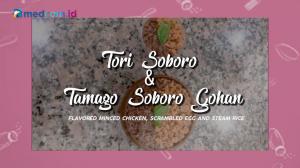 Mendadak Chef - Tori Soboro & Tamago Soboro Gohan