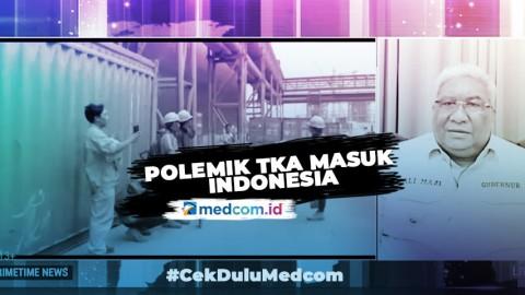 Polemik TKA Masuk Indonesia