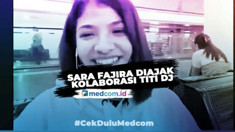 Titi DJ Ngefans Sara Fajira Sampai Diajak Kolaborasi