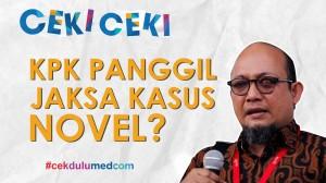 [Ceki-ceki] Jaksa Kasus Novel Baswedan Fedrik Adhar Dipanggil KPK? Ini Faktanya