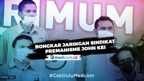 Bongkar Jaringan Sindikat Premanisme John Kei - Highlight Prime Talk Metro TV