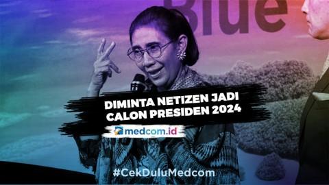 Diminta Jadi Calon Presiden 2024, Begini Tanggapan Susi Pudjiastuti