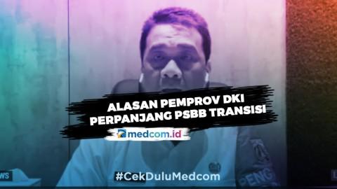 Alasan Pemprov DKI Perpanjang PSBB Transisi