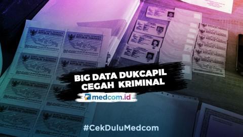 Big Data Dukcapil Jadi Sarana Pencegahan Kriminal dan Profiling Penduduk Indonesia