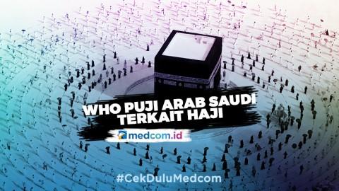 WHO Puji Arab Saudi Terkait Pelaksanaan Haji