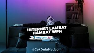 Tips Agar Koneksi WiFi Lebih Kencang saat <i>Work From Home</i>