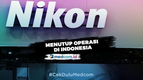 Nikon Indonesia Resmi Tutup Hari Ini