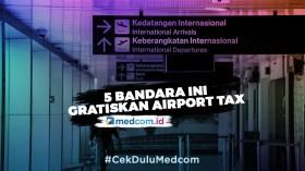 5 Bandara ini Gratiskan <i>Airport Tax</i> bagi Penumpang