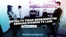 CEO Media Group: Metro TV Tidak Berkompetisi dengan Stasiun TV Lain