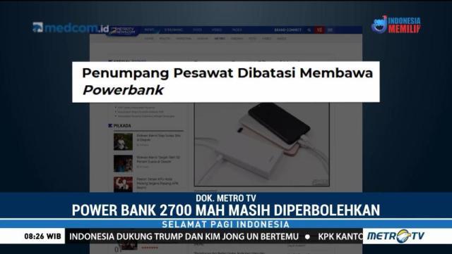 Polres Bandara Wanti-wanti Terkait <i>Powerbank</i>