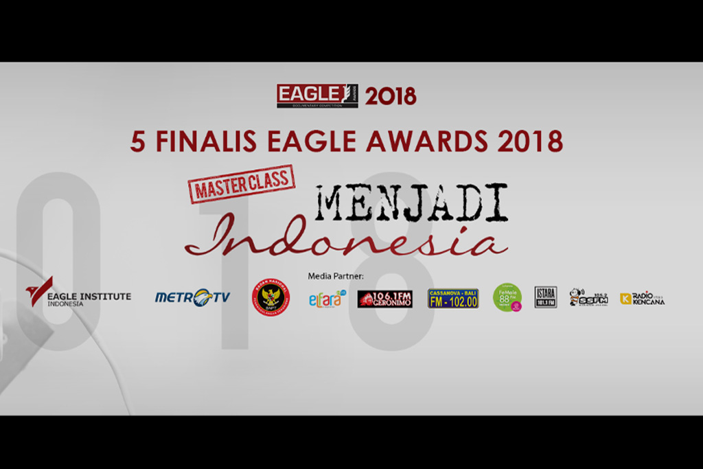 Eagle Awards Documentary Competition 2018 Umumkan 5 Proposal Film Dokumenter Terpilih