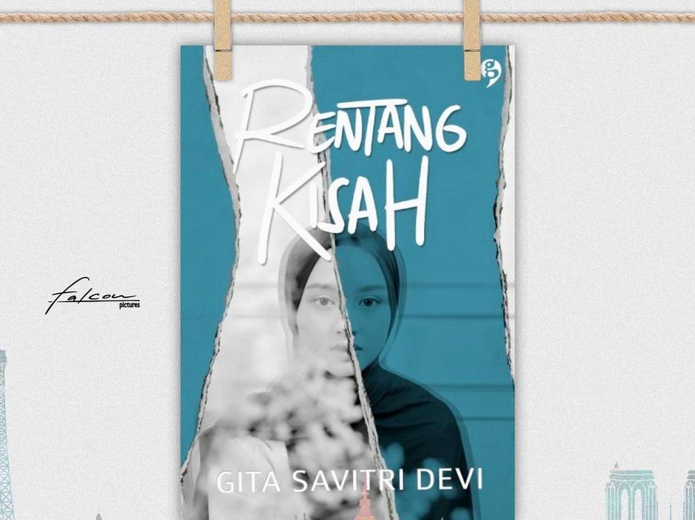 Novel Rentang Kisah Karya Gita Savitri Diadaptasi ke Film