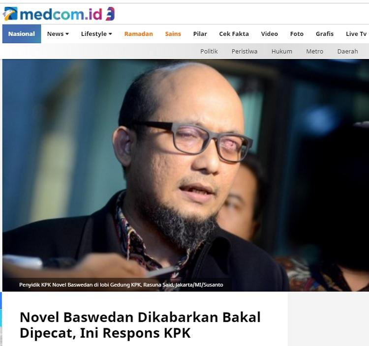 [Cek Fakta] Novel Baswedan Resmi Dipecat dari KPK? Ini Faktanya