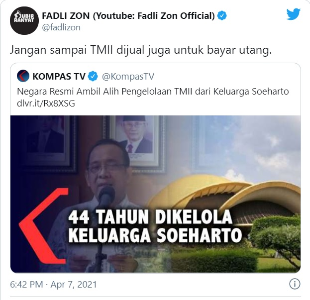 [Cek Fakta] Fadli Zon Tuding Pemerintah akan Jual TMII untuk Bayar Utang? Ini Faktanya