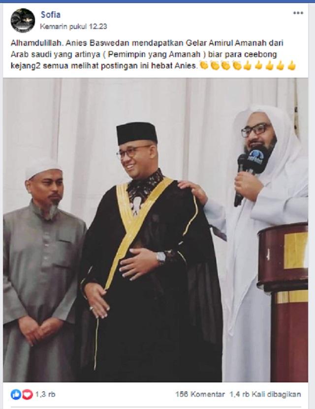 [Cek Fakta] Anies Baswedan Mendapat Gelar <i>Amirul</i> <i>Amanah</i> atau Pemimpin yang Amanah dari Arab Saudi? Ini Faktanya