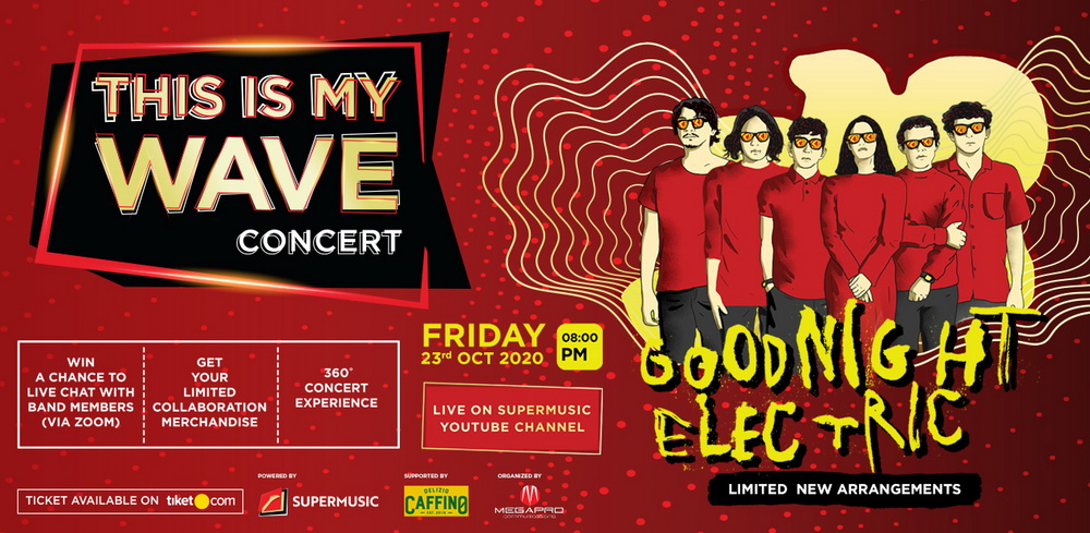 Goodnight Electric Siapkan Kejutan di This Is My Wave Concert 5