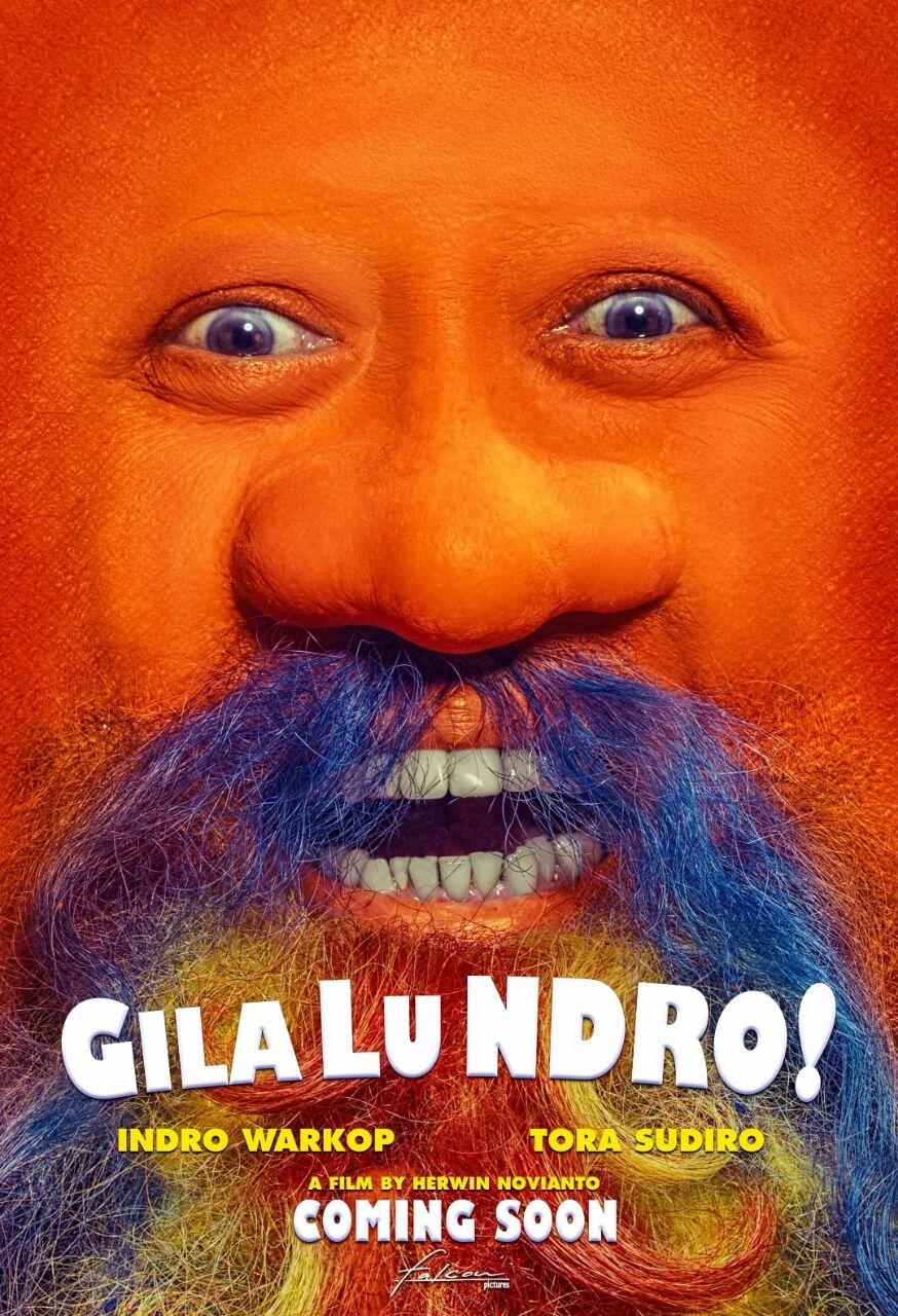 Film Gila Lu Ndro Rilis Poster Unik
