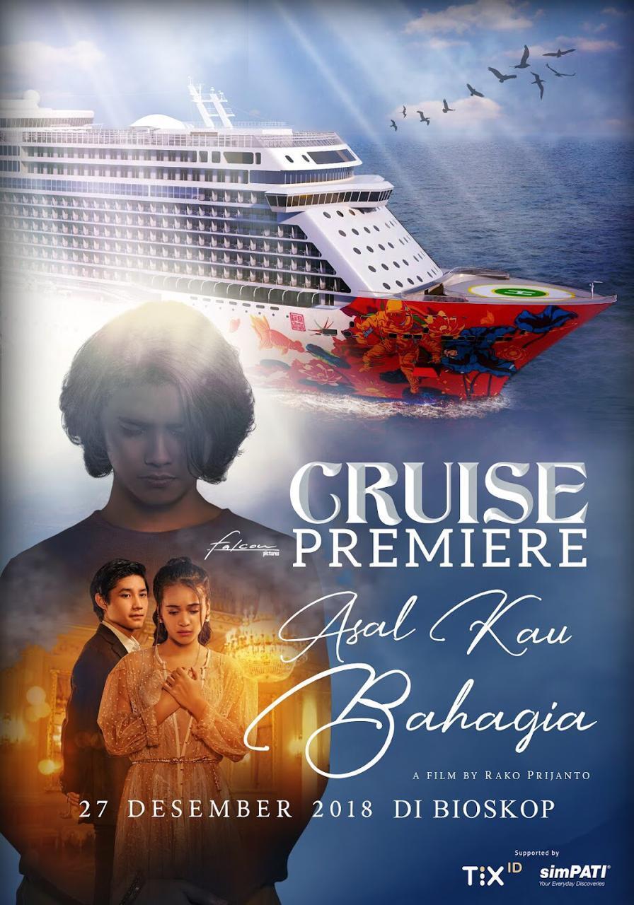 Film Asal Kau Bahagia Gelar Premier di Kapal Pesiar Melintasi Singapura-Malaysia