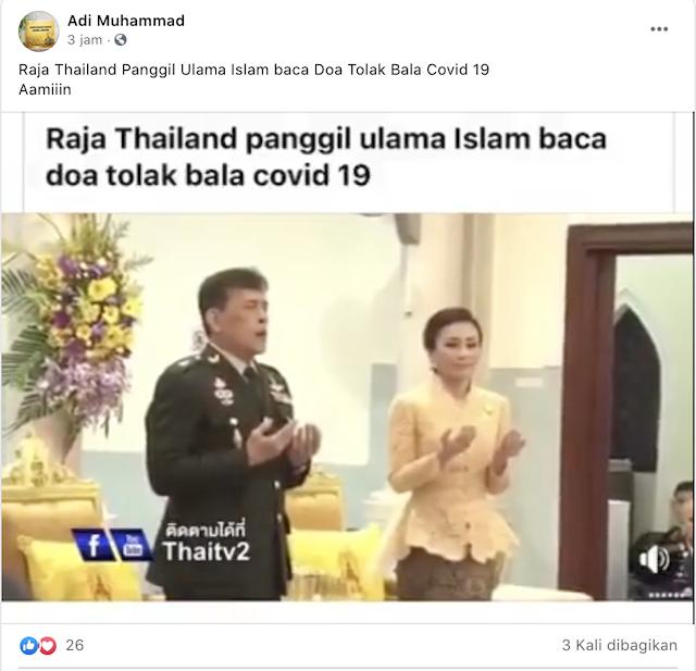 [Cek Fakta] Raja Thailand Panggil Ulama Islam Berdoa Tolak Bala Covid-19? Ini Faktanya