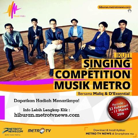 Musik Metro Gelar Kompetisi Menyanyi Lagu Maliq & D'Essentials
