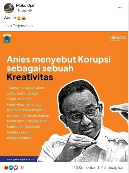 [Cek Fakta] Anies Sebut Korupsi Sebuah Kreativitas? Ini Faktanya