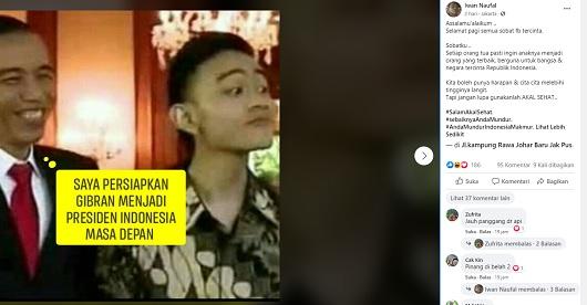 [Cek Fakta] Jokowi Siapkan Gibran Jadi Presiden Masa Depan Indonesia ? Ini Faktanya