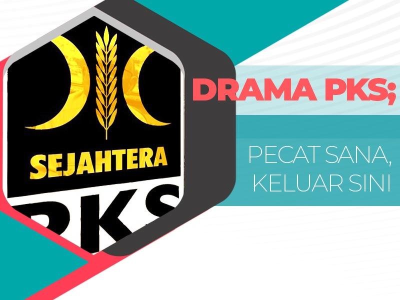 Drama PKS, Pecat Sana Keluar Sini